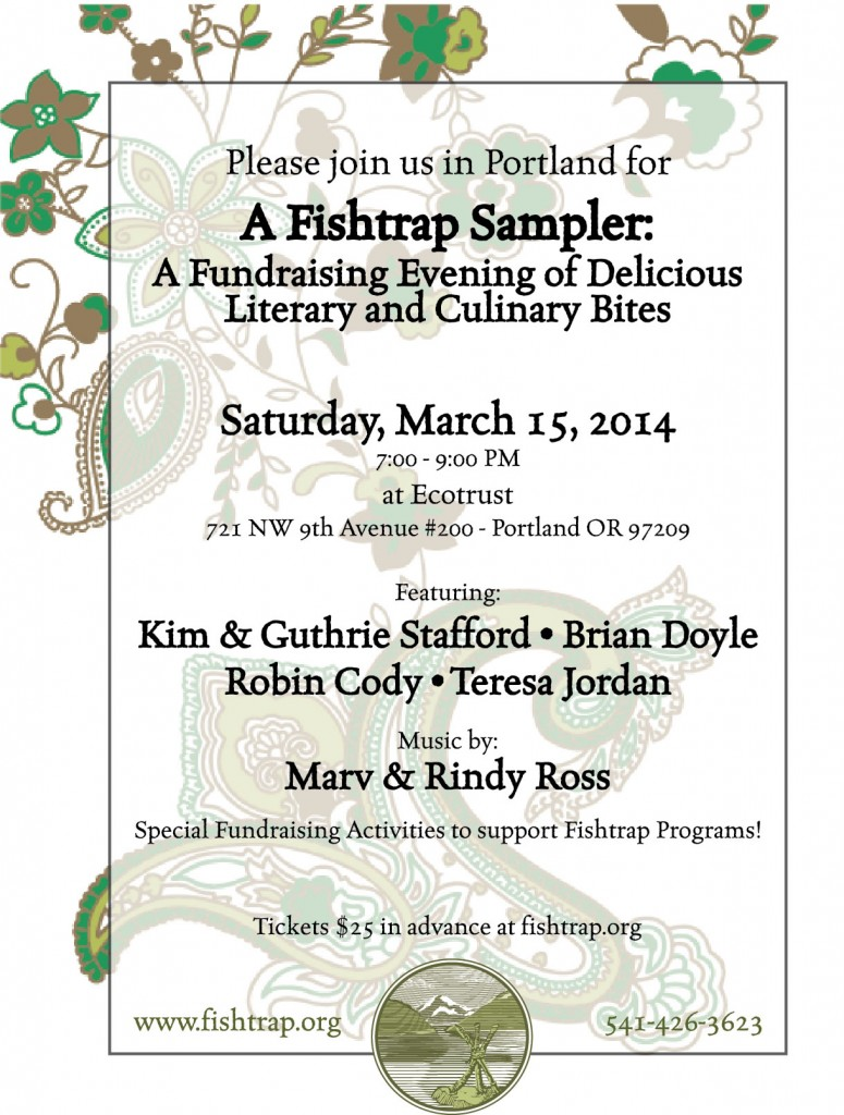 Get your tickets now to the Fishtrap Sampler in Portland, March 15!
