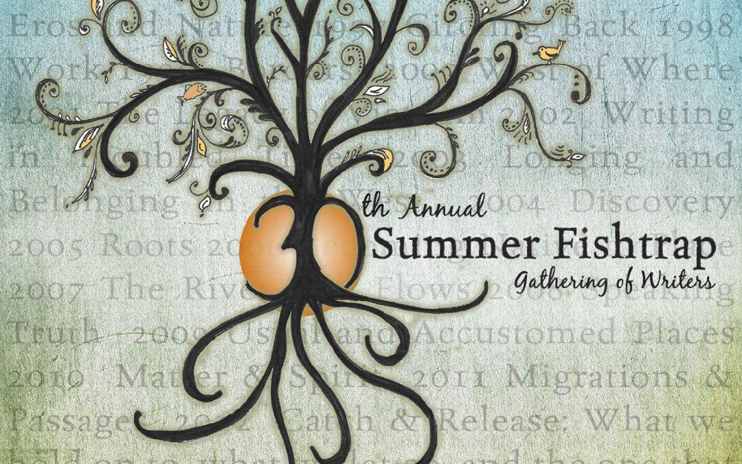 Summer Fishtrap 2017