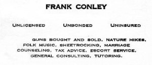 Frank Conley business card--jack of all trades--edited & downsized